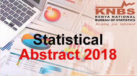 statistical abstract 2018 kenya national bureau of statistics